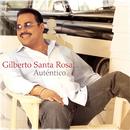 Auténtico/Gilberto Santa Rosa