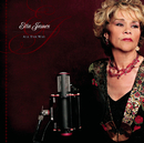 All The Way/Etta James