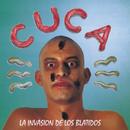 La Invasion De Los Blatidos/Cuca