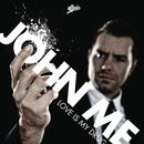 Love Is My Drug/John ME