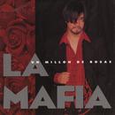 Un Millon De Rosas/La Mafia