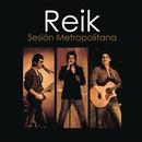 Reik Sesion Metropolitana/Reik