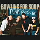 ...Plays Well With Others/Bowling For Soup