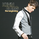 The Beginning/Kevin Borg