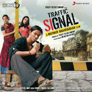 Traffic Signal (Original Motion Picture Soundtrack)/Shamir Tandon