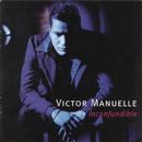 Inconfundible/Victor Manuelle