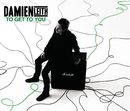 To Get To You/Damien Leith