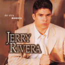 De Otra Manera/Jerry Rivera