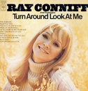 Turn Around Look At Me/Ray Conniff