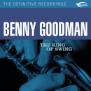 The King of Swing/Benny Goodman