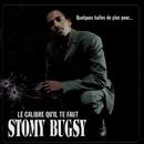 Quelques balles de plus pour... le calibre qu'il te faut/Stomy Bugsy
