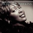Praise & Worship/Tramaine Hawkins
