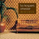 Vilka tror vi att vi är/Bo Kaspers Orkester