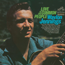 Love Of The Common People/Waylon Jennings