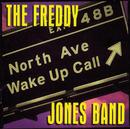 North Avenue Wake Up/The Freddy Jones Band