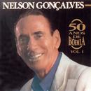 50 Anos De Boêmia Vol.1/Nelson Gonçalves