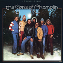 Loving Is Why/The Sons Of Champlin