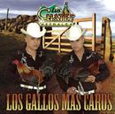Los Gallos Más Caros/Los Cuates de Sinaloa