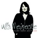 Kurz nach Acht - Live (Special Edition)/Ulla Meinecke