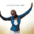 Tumba/Angélique Kidjo