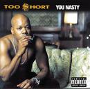 You Nasty/Too $hort