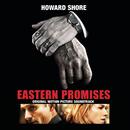 Eastern Promises - Original Motion Picture Soundtrack/Howard Shore