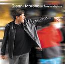Il Tempo Migliore/Gianni Morandi