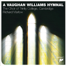 A Vaughan Williams Hymnal/The Choir Of Trinity College, Cambridge