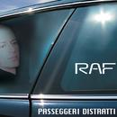 Passeggeri Distratti/Raf