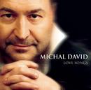 Love Songs/Michal David