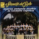 La Serenata Del Siglo/Marco Antonio Muñíz