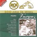 RCA 100 Años De Musica/Pedro Vargas