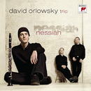 Nessiah/David Orlowsky Trio