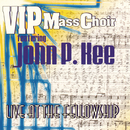 Live At The Fellowship feat.John P. Kee/VIP Mass Choir