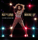Whine Up (Bilingual Version)/Kat Deluna