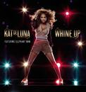 Whine Up (Bilingual Version)/Kat DeLuna