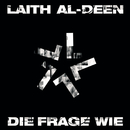 Die Frage Wie/Laith Al-Deen