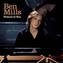 Picture Of You/Ben Mills