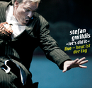 let´s did it - Live - Heut ist der Tag/Stefan Gwildis