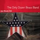 Jazz Moods - Hot/The Dirty Dozen Brass Band