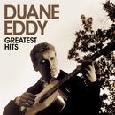 Greatest Hits/Duane Eddy