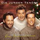 Eine Weihnachtsreise/Die Jungen Tenöre