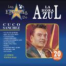 Las Estrellas De La Hora Azul/Cuco Sánchez