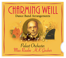 Charming Weill/Palast Orchester mit seinem Sänger Max Raabe