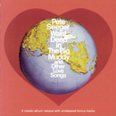 Waist Deep In The Big Muddy and other Love Songs/Pete Seeger