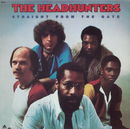 Straight From The Gate/The Headhunters