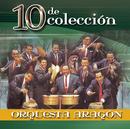 10 De Colección/Orquesta Aragón