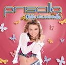 Cette Vie Nouvelle/Priscilla