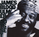 "Odyssey/James ""Blood"" Ulmer"