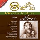 RCA 100 Años De Musica/Beny Moré